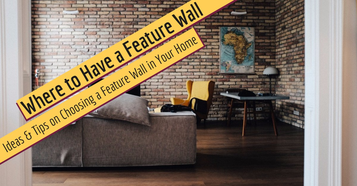 Where to Have a Feature Wall