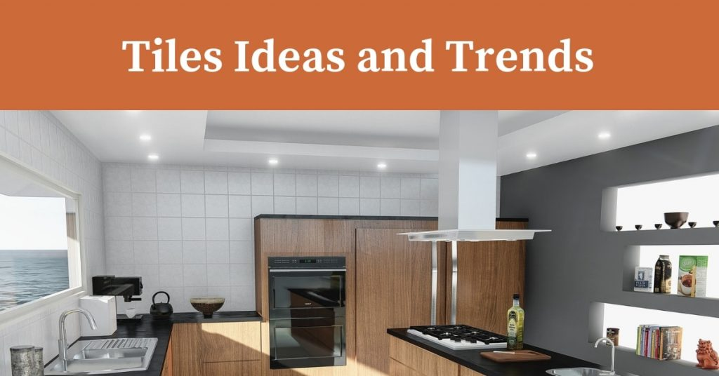 Kitchen Wall Tiles Ideas And Trends J A Tiling Blog Adds