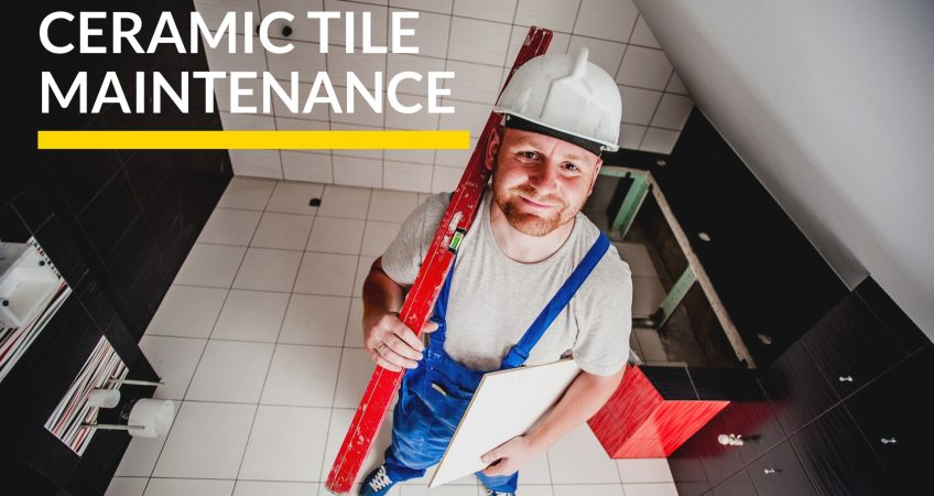 Ceramic Tile Maintenance