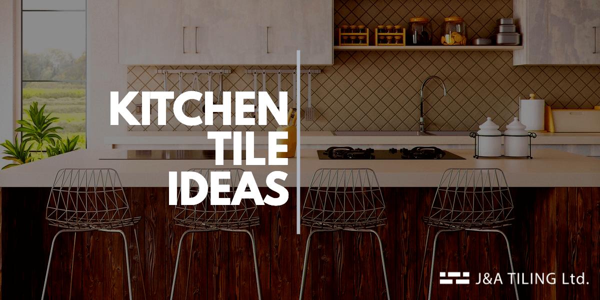 Kitchen Wall Tile Ideas 2020 Modern Kitchen Tile Ideas
