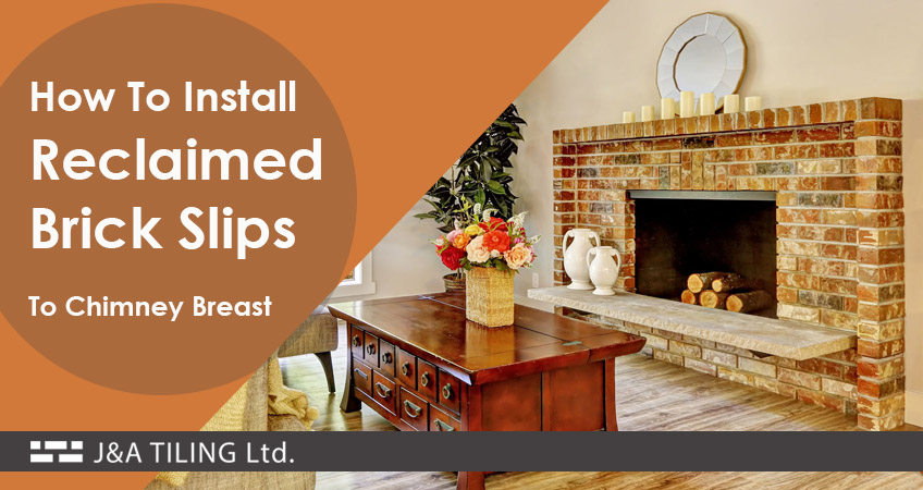 How To Install Reclaimed Brick Slips To A Chimney Breast